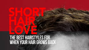 short hair love the best hairstyles for when your hair grows back