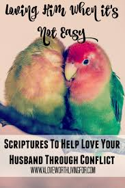 quote from the bible about hard work loving him when it u0027s hard scriptures to help you love your
