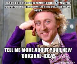 Willy Wonka Memes - willy wonka meme by disneyfan108 on deviantart
