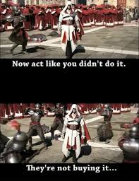 Ezio Memes - assassins creed brotherhood ezio didn t do it assassin s creed