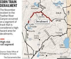 Oroville Ca Map Feather River Train Derailment Raises New Concerns The