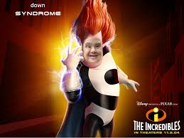 Syndrome Of A Down Meme - down syndrome incredibles google search fun ay pinterest