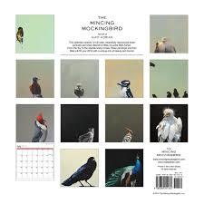 mincing mockingbird guide to troubled birds the mincing mockingbird 2015 calendar matt adrian 9780692254134