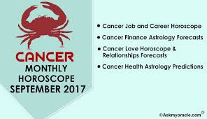 2017 horoscope predictions cancer monthly horoscope ask oracle for september 2017 know