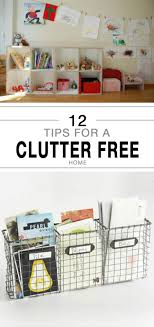 organized home 12 tips for a clutter free home