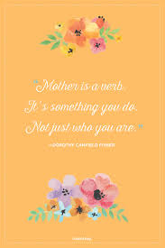 mother day quote 24 short mothers day quotes and poems meaningful happy mother s