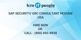 Sap Security Consultant Resume Samples by Sap Security Grc Consultant Resume Hire It People We Get It Done