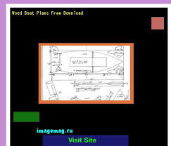 Free Wooden Boat Plans Download by 743 Best My Boat Plans Images On Pinterest Boat Plans Canoeing