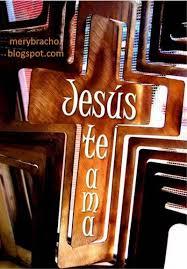 ver imagenes jesus te ama postal jesús te ama entre poemas vivencias y cumpleaños