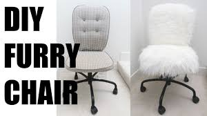 White Fluffy Chair Diy Fur Chair More Serein Youtube For White Fluffy Desk Chair