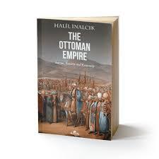 Economy Of Ottoman Empire Kronik Kitap The Ottoman Empire