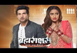 film india 2017 terbaru dibintangi aham sharma brahmarakshas serial india antv tayang mulai