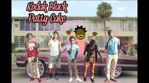 kodak black patty cake dat way ent youtube