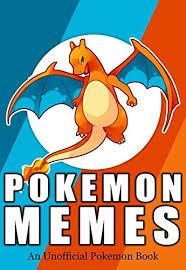 Pokemon Memes Funny - pokemon pokemon memes 450 more of the best pokemon memes funny