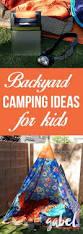 Backyard Camping Ideas Camping Hunt Preschool Activity And Backyard Campout Ideas