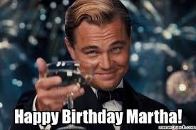 Martha Meme - birthday martha