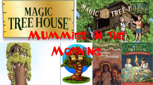 Magic Treehouse - learn english with kids stories magic tree house 3 mummies in