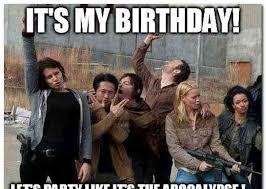Walking Dead Birthday Meme - hilarious walking dead birthday meme jokes quotesbae