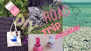 road trip essentials and diy ideas