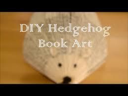 diy easy hedgehog book art youtube