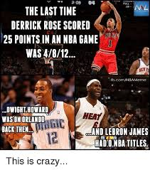 Dwight Howard Memes - 309 04 full nal 20 the last time derrick rose scored 25 points in an