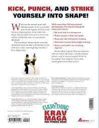 the everything krav maga for fitness book get fit fast with this