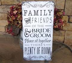 rustic wedding sayings 31 best wedding signs sayings images on wedding signs
