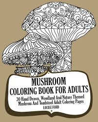 mushroom coloring book adults 30 hand drawn woodland