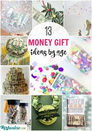 meaningful gifts for 13 meaningful money gift ideas by age tip junkie