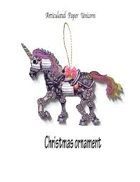 christmas tree ornament steampunk unicorn articulated paper