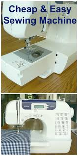 the best sewing machine and super affordable sewing projects