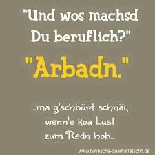 bayerische geburtstagsspr che arbadn immer arbadn san so bayrisch
