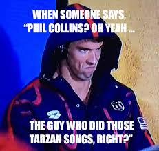 Phil Collins Meme - michael phelps speaks for all genesis fans tabletop genesis