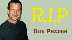 Bill Paxton R I P Bill Paxton 1955 2017 Youtube