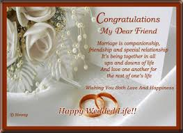 wedding message for a friend congratulations my dear friend free congratulations ecards 123