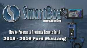 how to program ford mustang key how to program a proximity key to a 2015 2016 ford mustang
