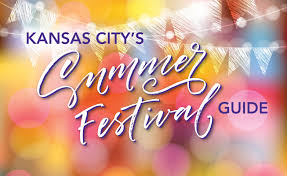 kc summer festival guide all about kansas city web exclusives