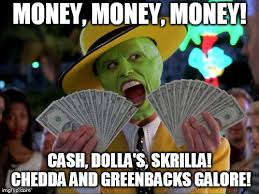Money Memes - money money memes imgflip