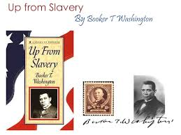 up from slavery by booker t washing