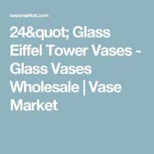 Centerpiece Vases Wholesale by Best 25 Wholesale Vases Ideas Only On Pinterest Wedding