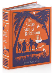 Barnes Aand Noble The Swiss Family Robinson Barnes U0026 Noble Collectible Editions By