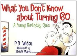 turning 60 birthday gifts 22 best quips images on birthday ideas 60th birthday
