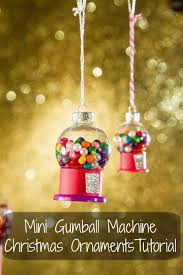mini gumball machine ornament tutorial gumball machine