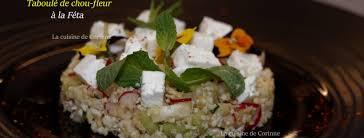 la cuisine de corinne taboulé de chou fleur à la féta la cuisine de corinne