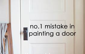 1 mistake in painting a door the nut house co