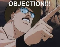 Objection Meme - sgt slaughter meme 3 by imadoctor96 on deviantart