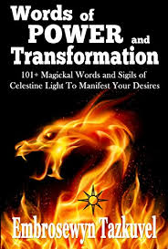 Light Words Words Of Power And Transformation 101 Magickal Words And Sigils
