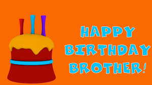 happy birthday brother greeting card youtube