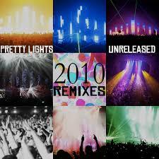 Pretty Lights Music Pretty Lights Unreleased 2010 Remixes Silence Nogood