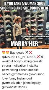 Marry Her Meme - if you take a woman shoe shopping and she comes here marry her a